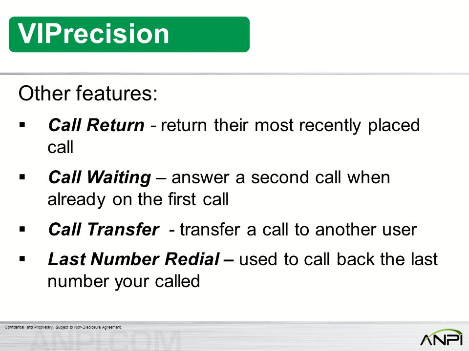 Other features: Call Return - return their most recently placed call