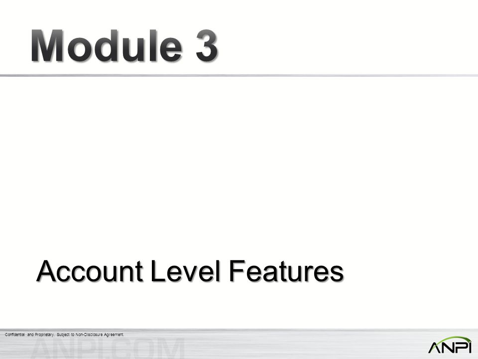 Account Level Features