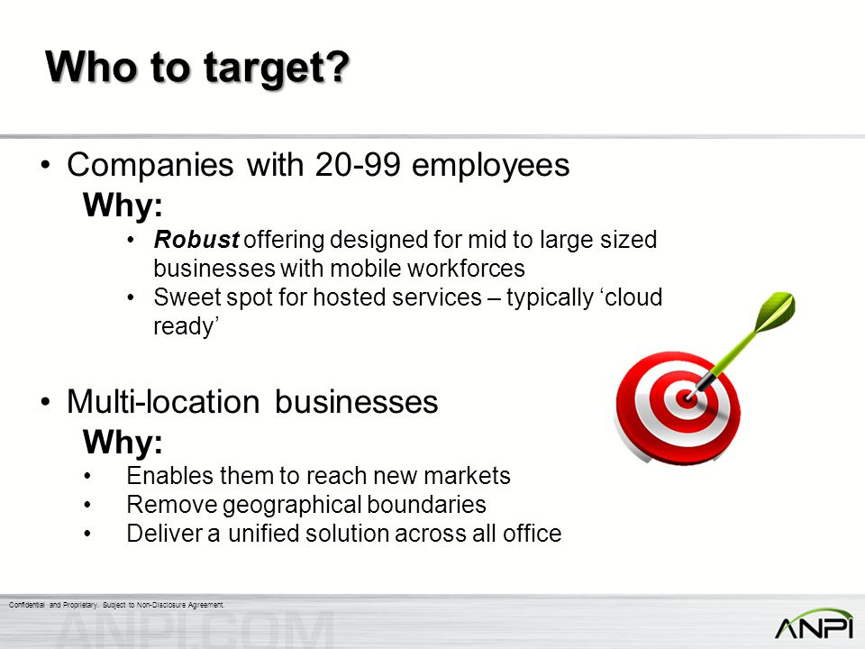 Who to target Companies with 20-99 employees Why: