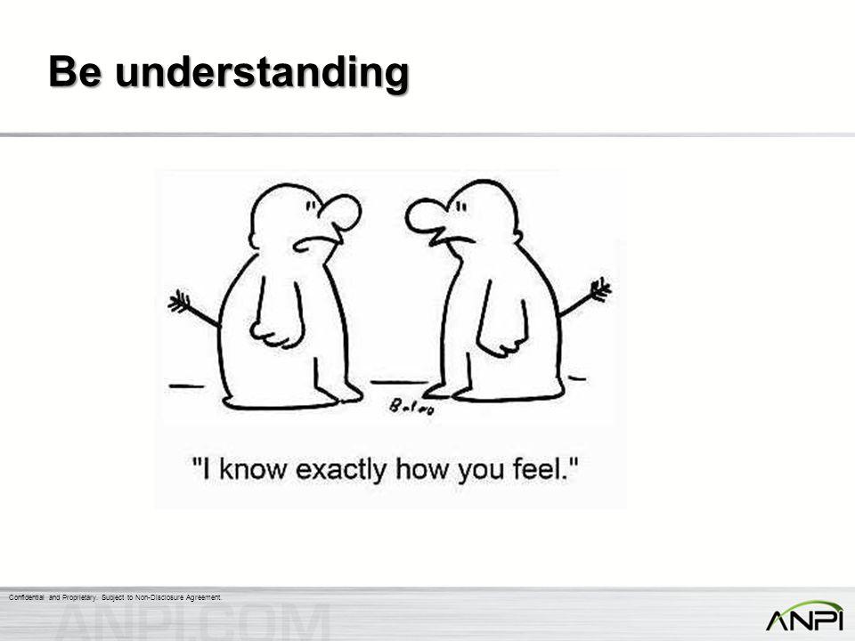 Be understanding