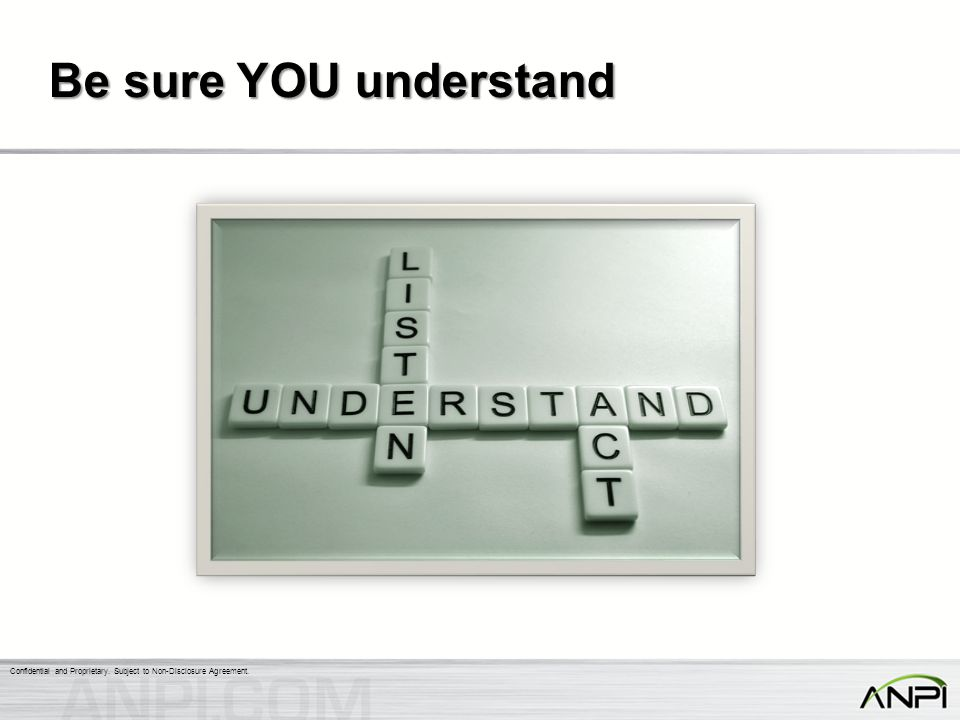 Be sure YOU understand