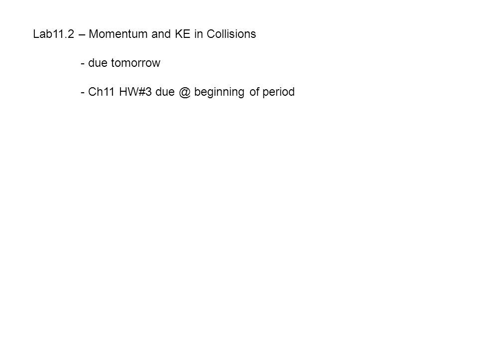 Lab11.2 – Momentum and KE in Collisions