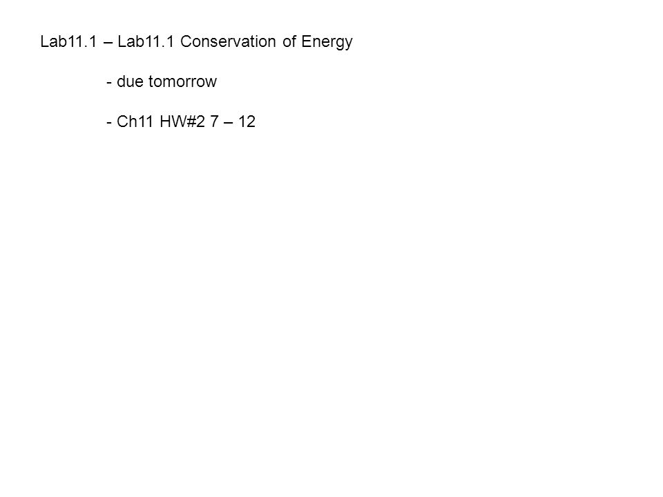 Lab11.1 – Lab11.1 Conservation of Energy