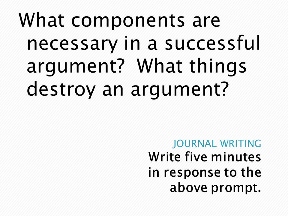 What components are necessary in a successful argument