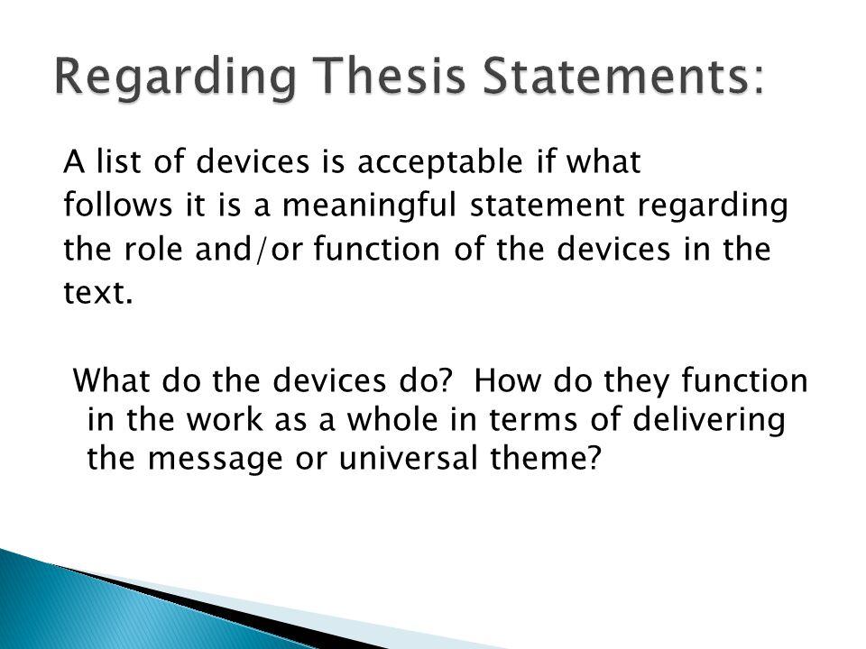Regarding Thesis Statements: