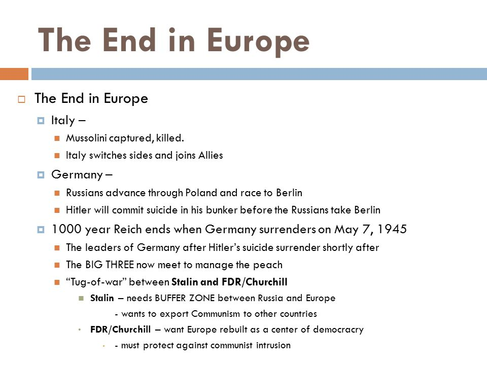 The End in Europe The End in Europe Italy – Germany –