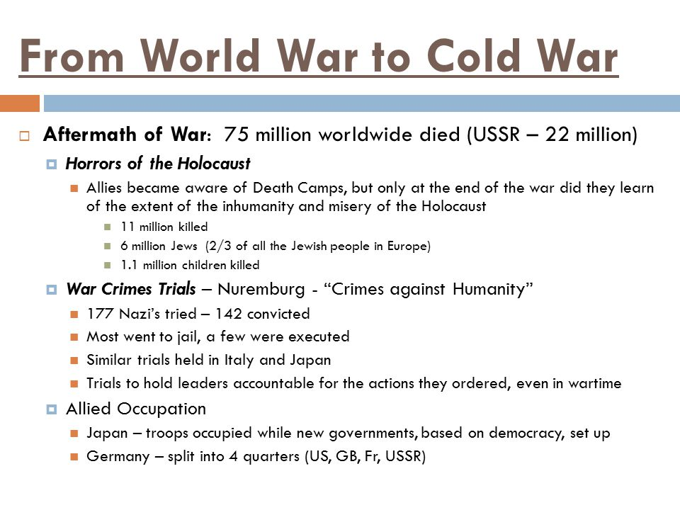 From World War to Cold War