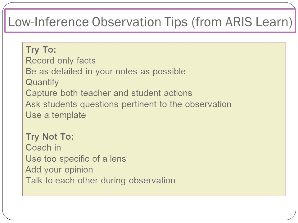 Low-Inference Observation Tips (from ARIS Learn)