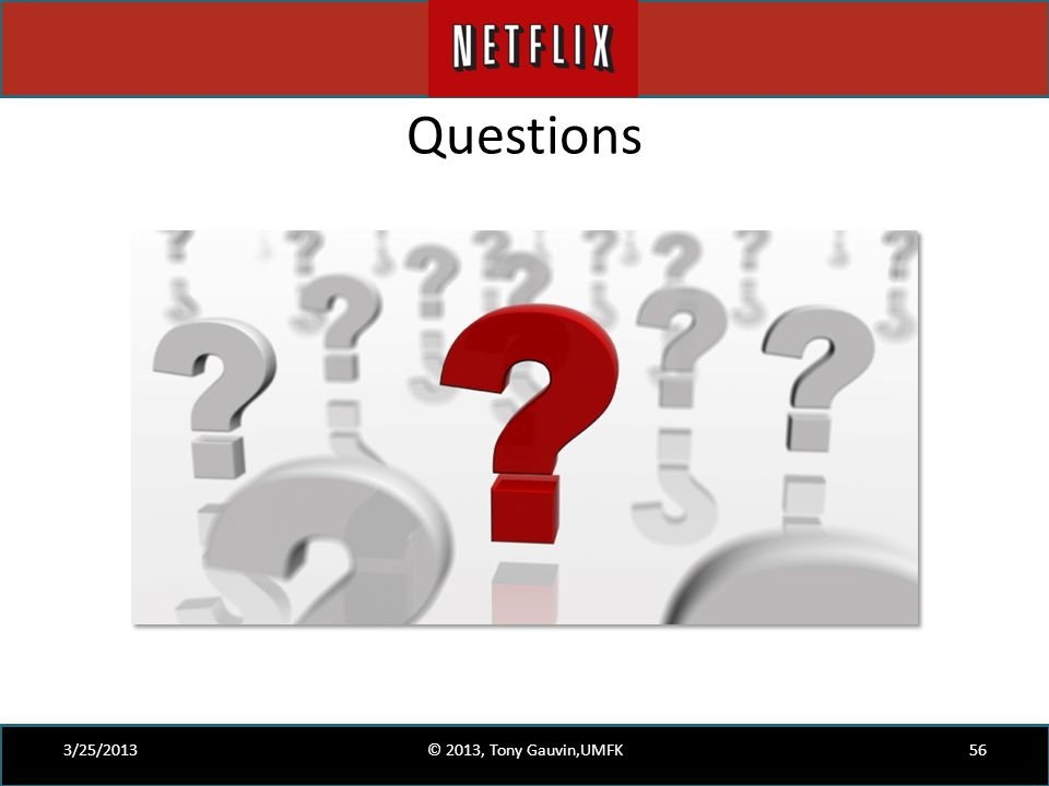 Questions 3/25/2013 © 2013, Tony Gauvin,UMFK