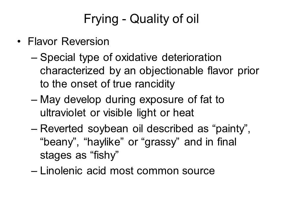 Frying - Quality of oil Flavor Reversion