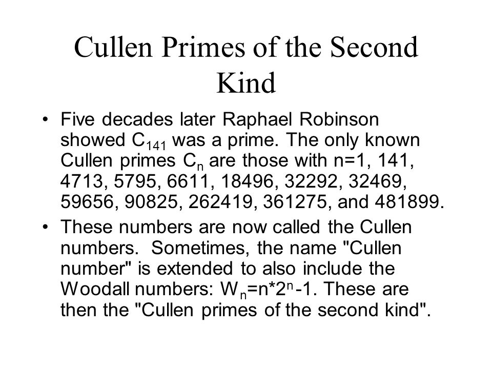 Cullen Primes of the Second Kind
