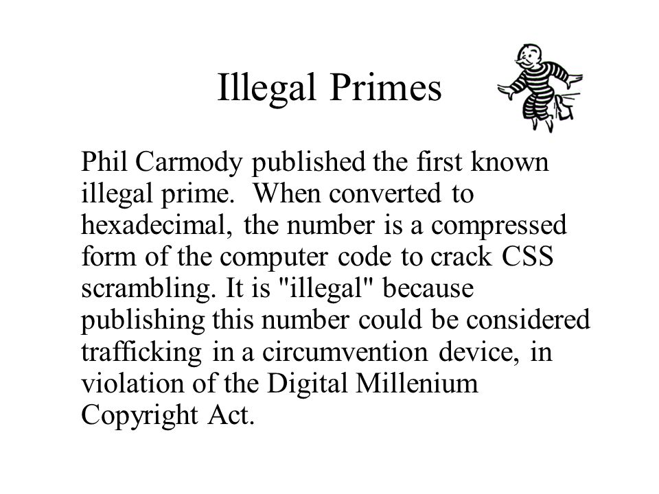 Illegal Primes