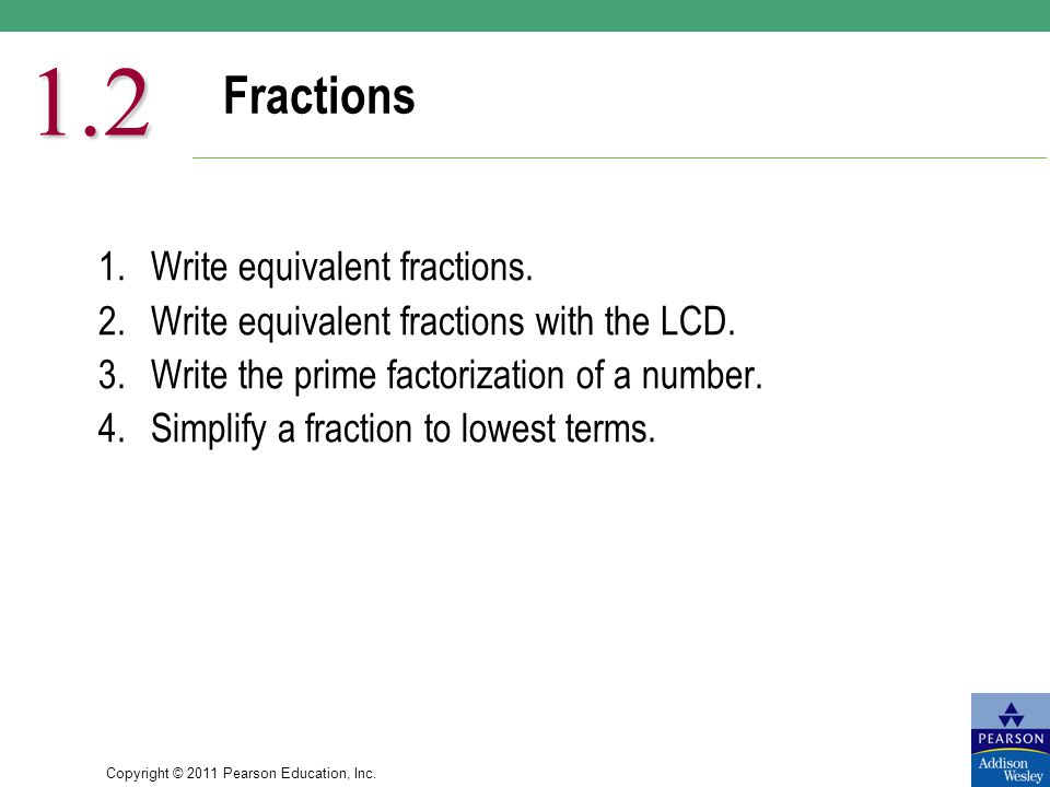 1.2 Fractions 1. Write equivalent fractions.