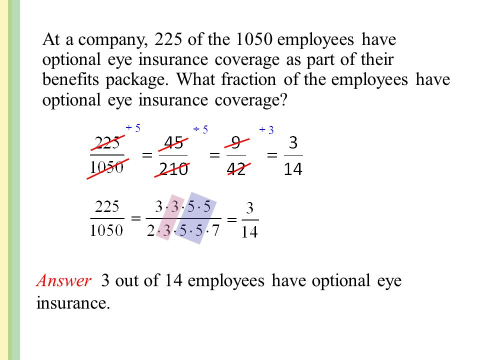Answer 3 out of 14 employees have optional eye insurance.