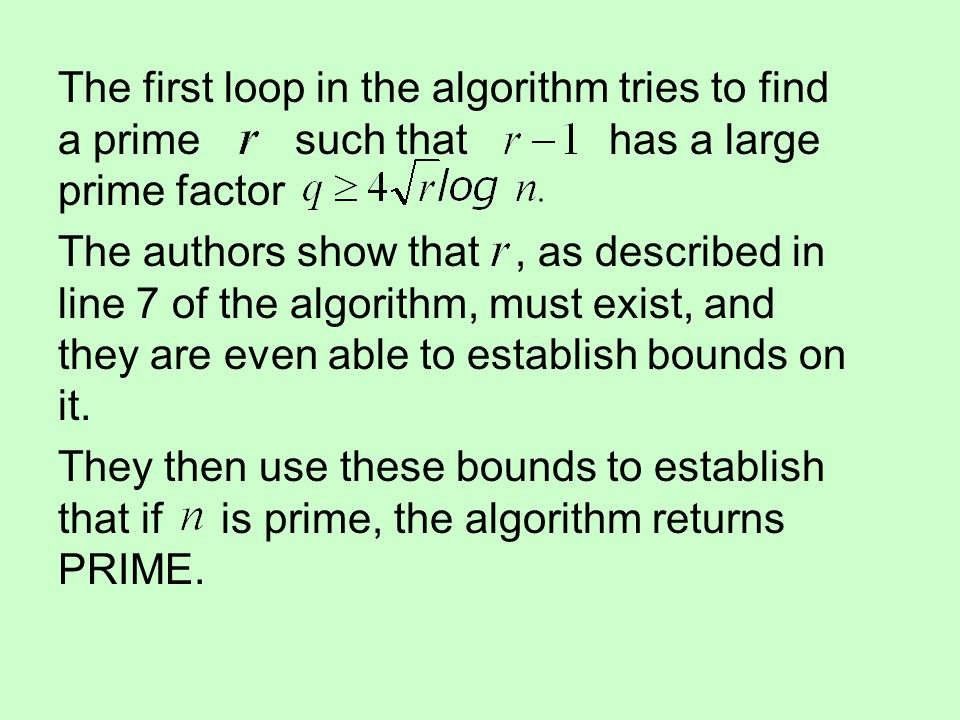 The first loop in the algorithm tries to find a prime such that has a large prime factor