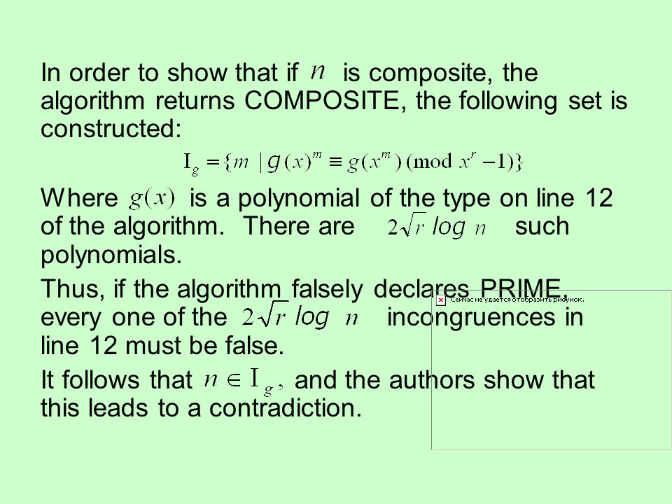 In order to show that if is composite, the algorithm returns COMPOSITE, the following set is constructed: