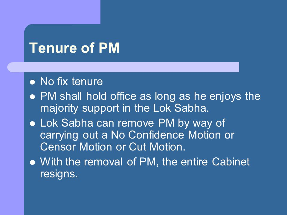 Tenure of PM No fix tenure