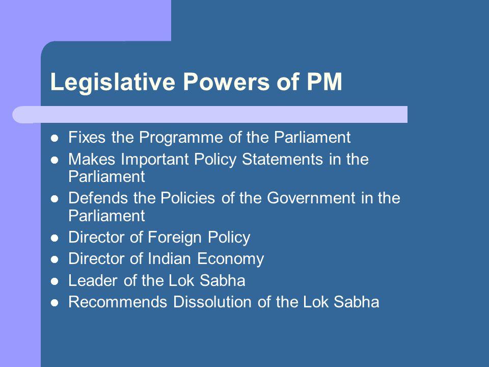 Legislative Powers of PM