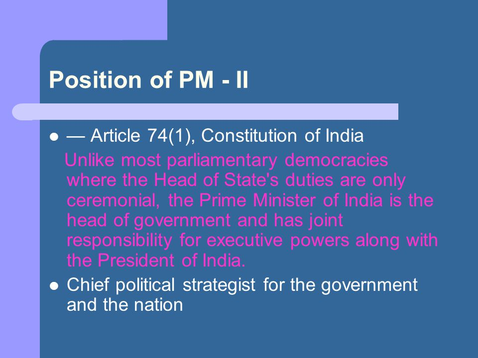 Position of PM - II — Article 74(1), Constitution of India