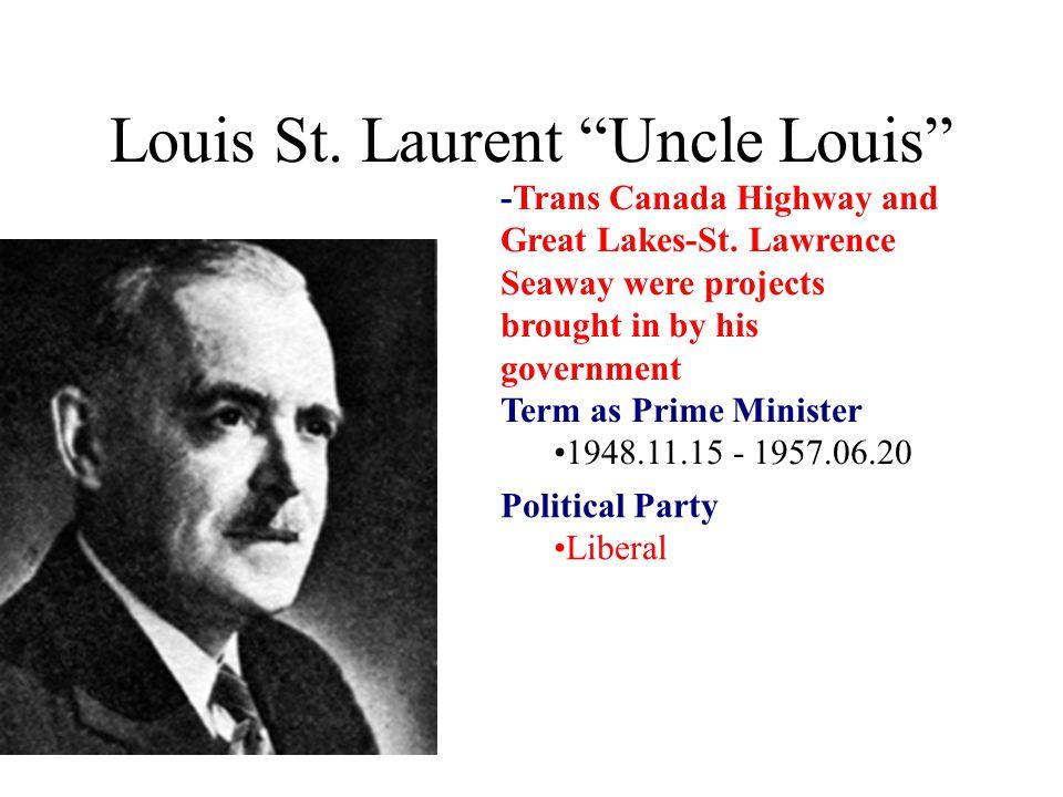 Louis St. Laurent Uncle Louis