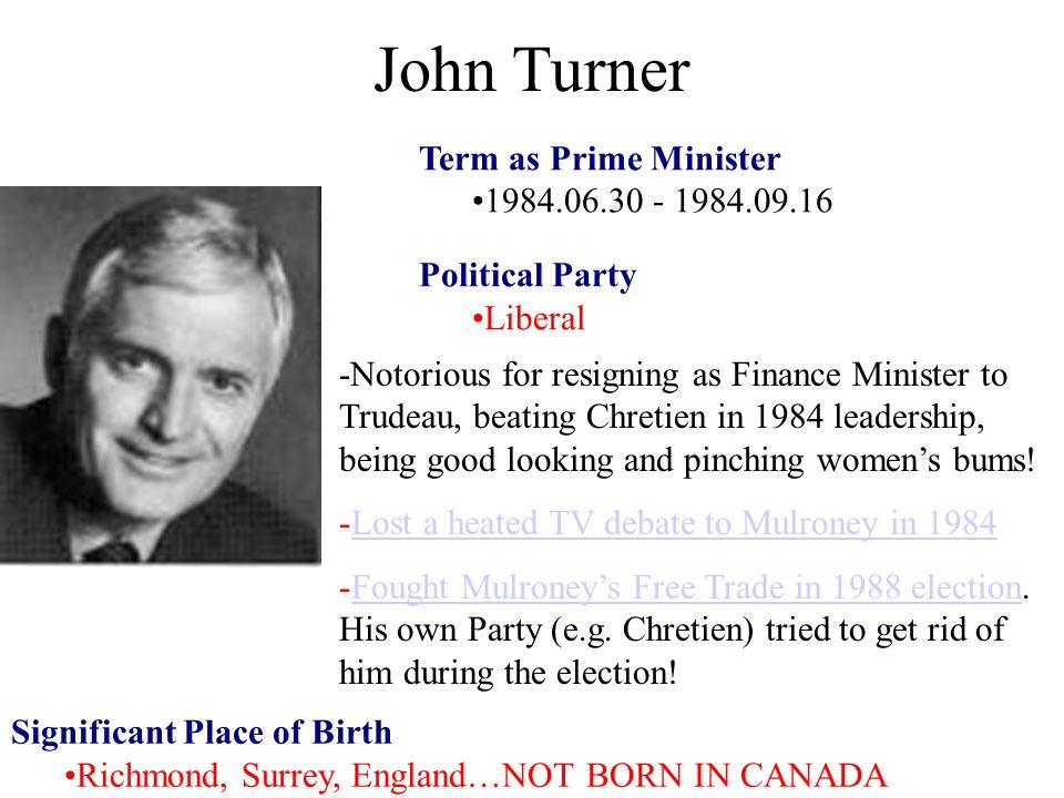 John Turner Term as Prime Minister 1984.06.30 - 1984.09.16