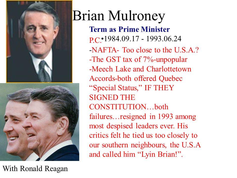 Brian Mulroney P.C. -NAFTA- Too close to the U.S.A.
