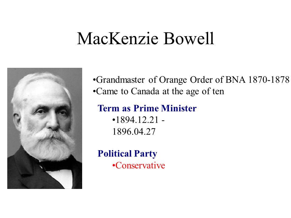 MacKenzie Bowell Grandmaster of Orange Order of BNA 1870-1878