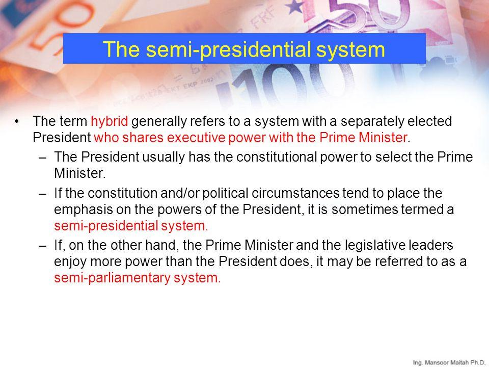 The semi-presidential system