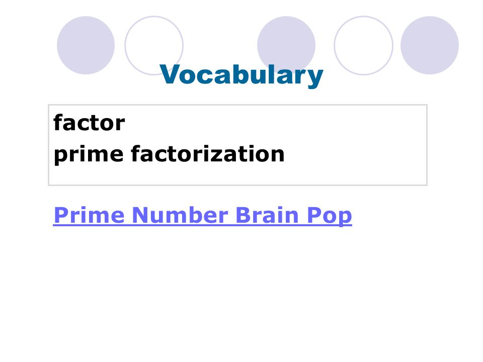 Vocabulary factor prime factorization Prime Number Brain Pop