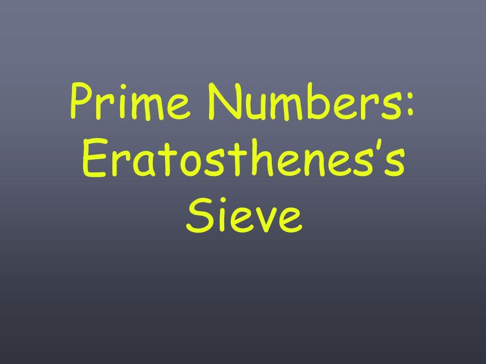 Prime Numbers: Eratosthenes's Sieve