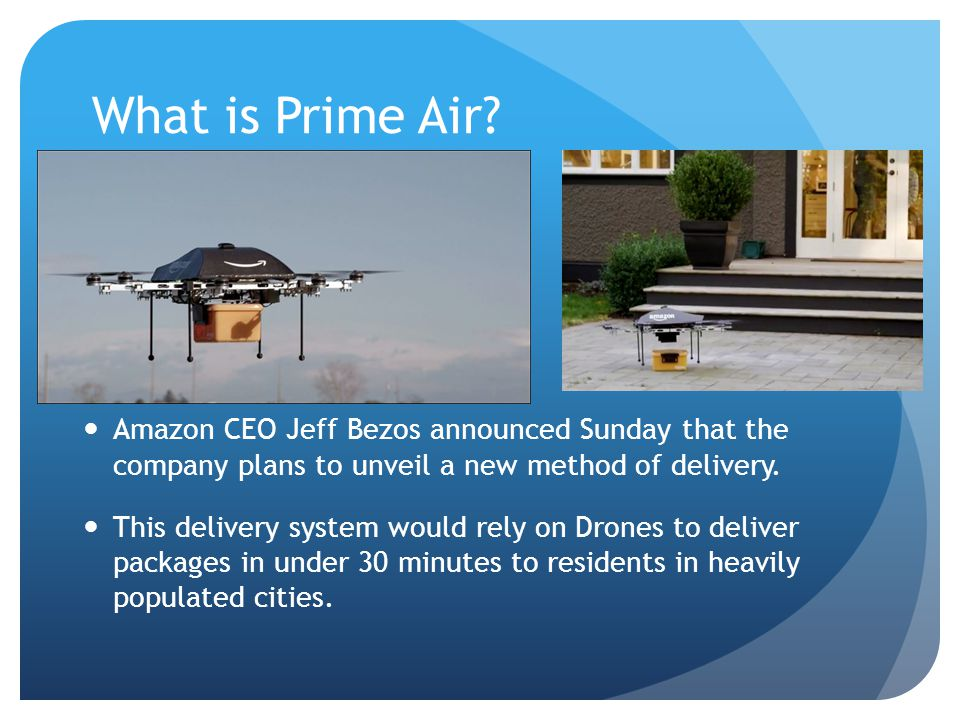 What Is Prime Air Amazon CEO Jeff Bezos Announced Sunday That The Company Plans To Unveil
