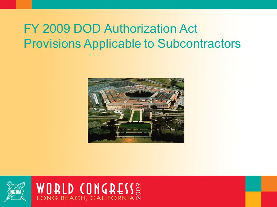 FY 2009 Defense Authorization Act Clean Contracting Provisions : Subcontracting