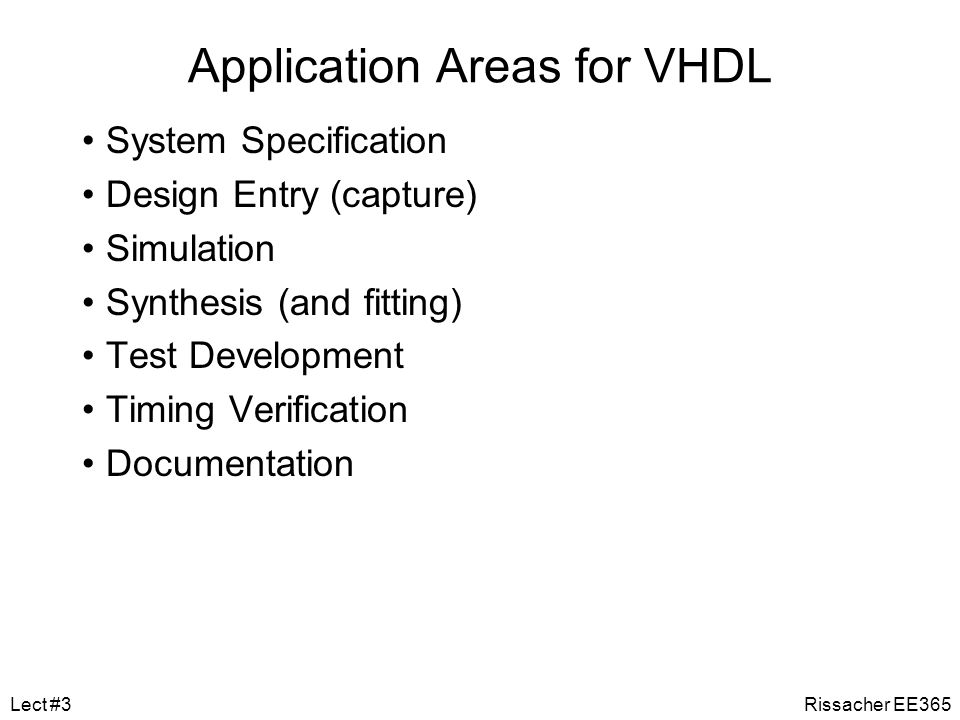 Application Areas for VHDL