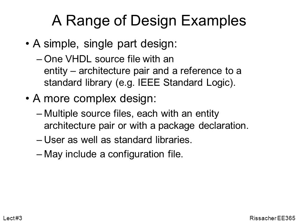 A Range of Design Examples