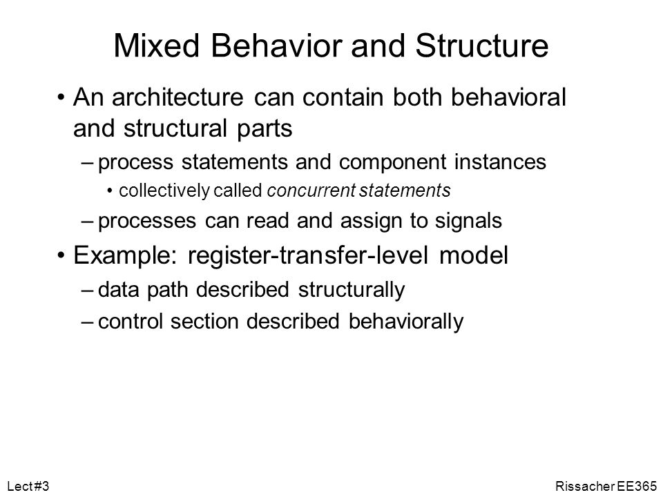 Mixed Behavior and Structure