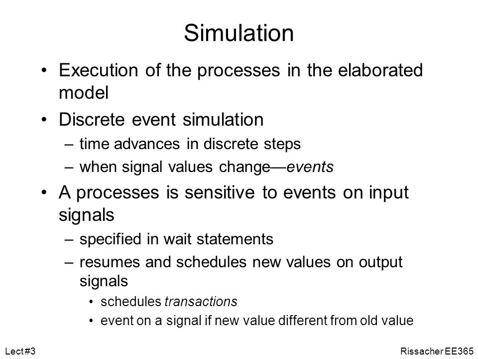 Simulation Execution of the processes in the elaborated model