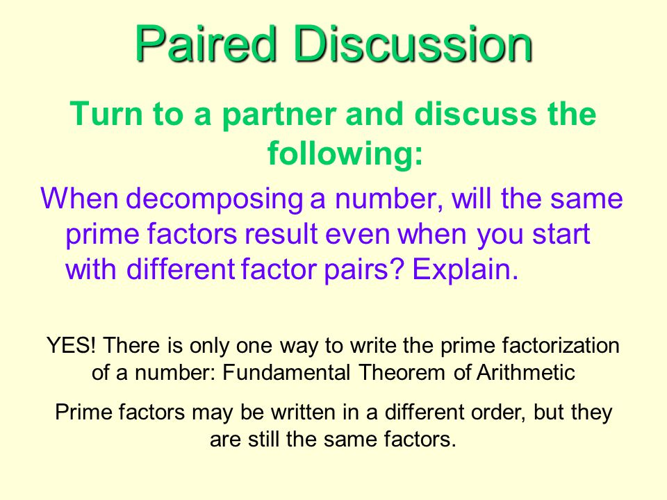 Turn to a partner and discuss the following: