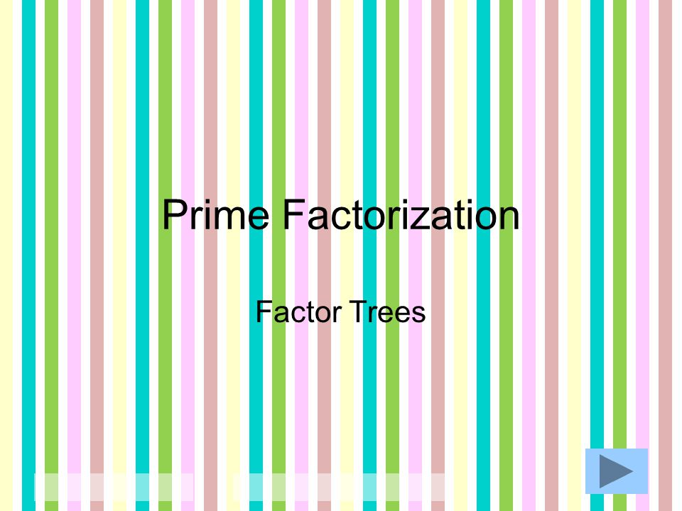 Prime Factorization Factor Trees