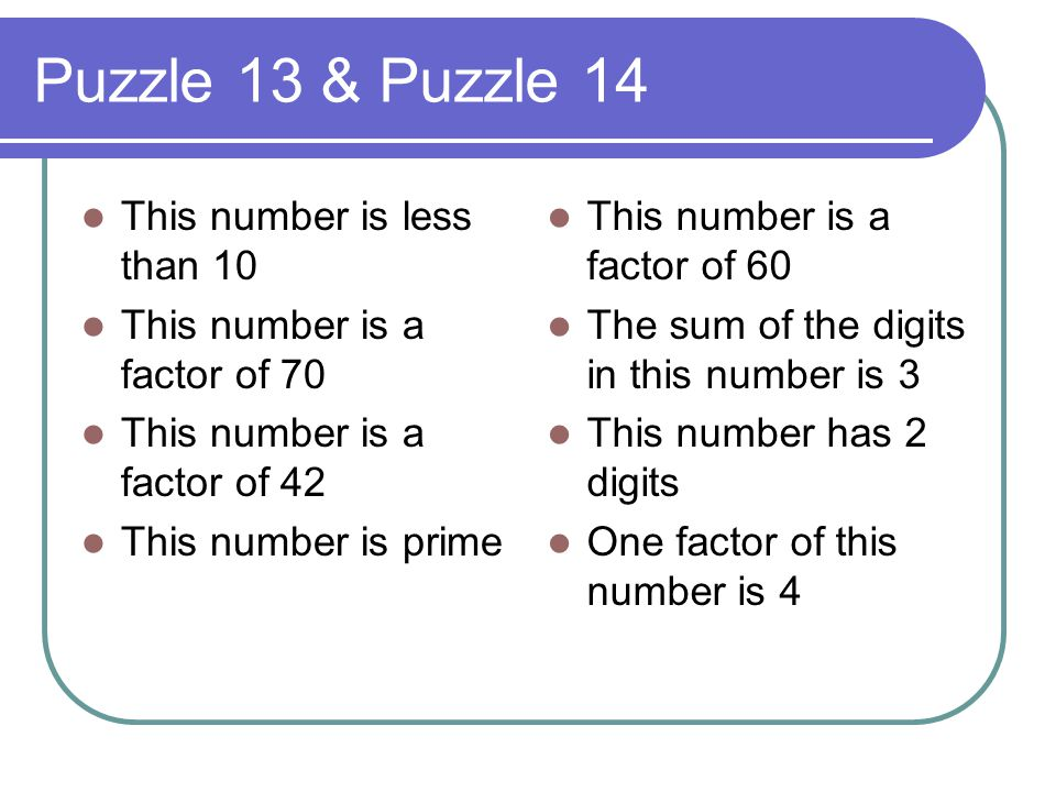 Puzzle 13 & Puzzle 14 This number is less than 10