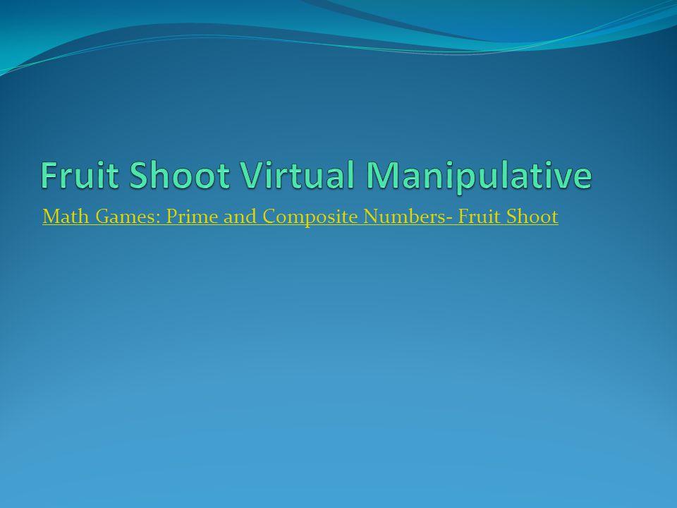 Fruit Shoot Virtual Manipulative