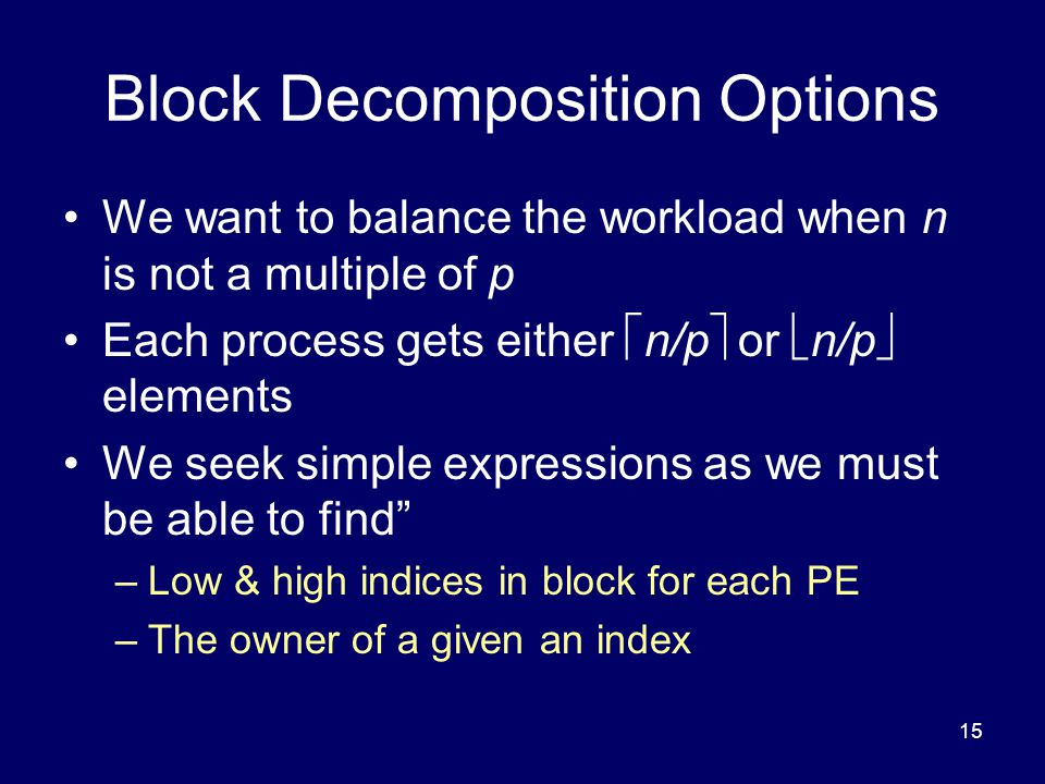 Block Decomposition Options