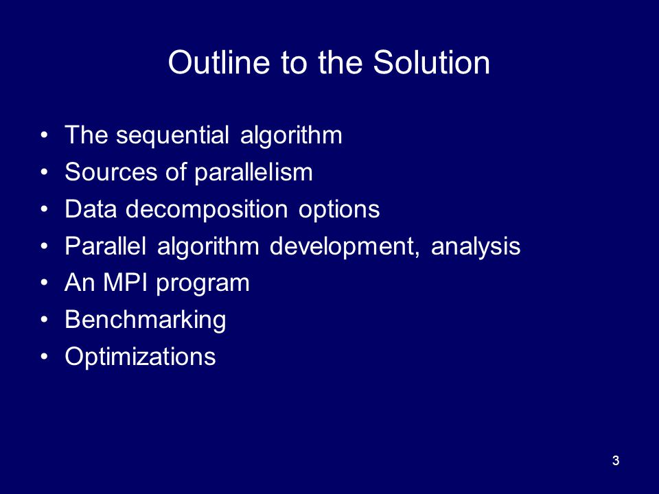 Outline to the Solution