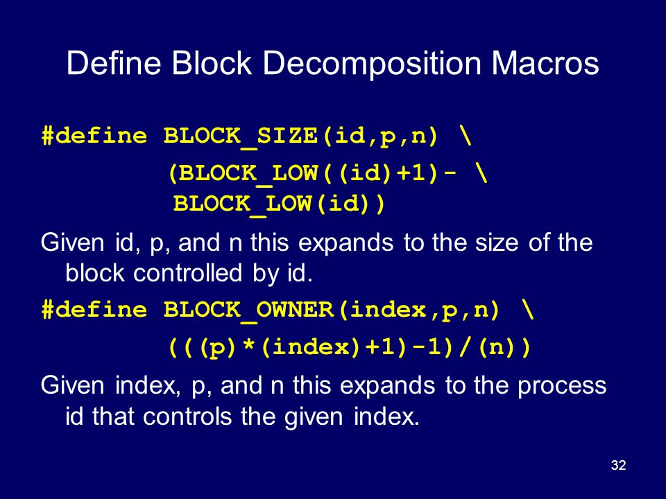 Define Block Decomposition Macros