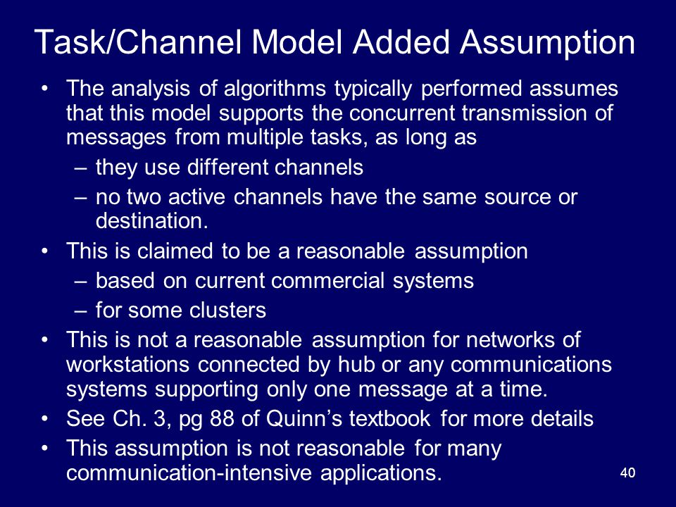 Task/Channel Model Added Assumption