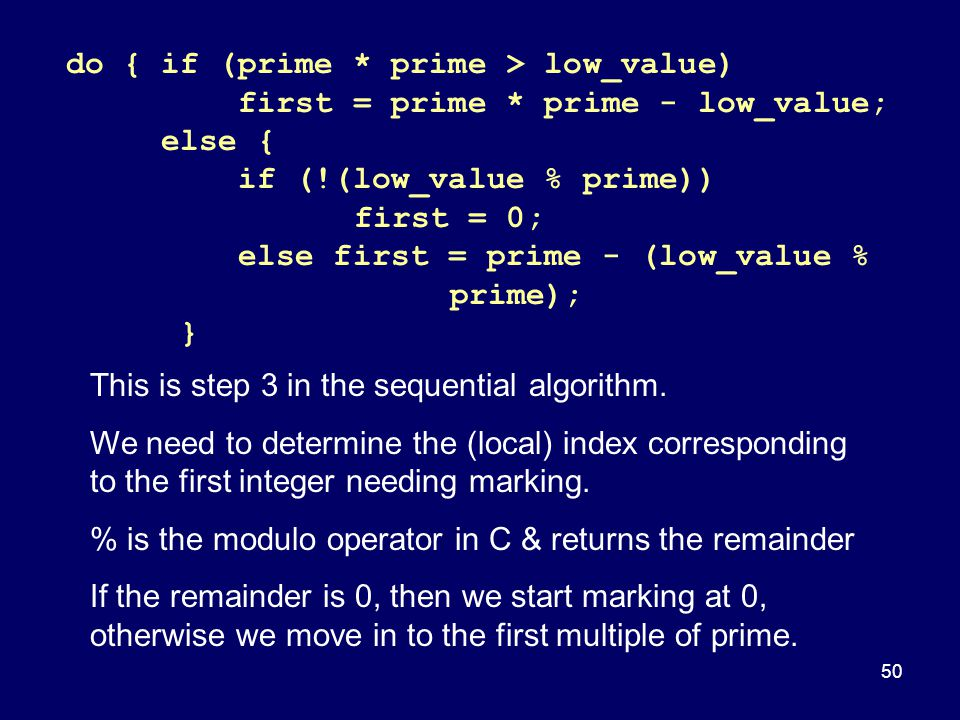do { if (prime * prime > low_value)