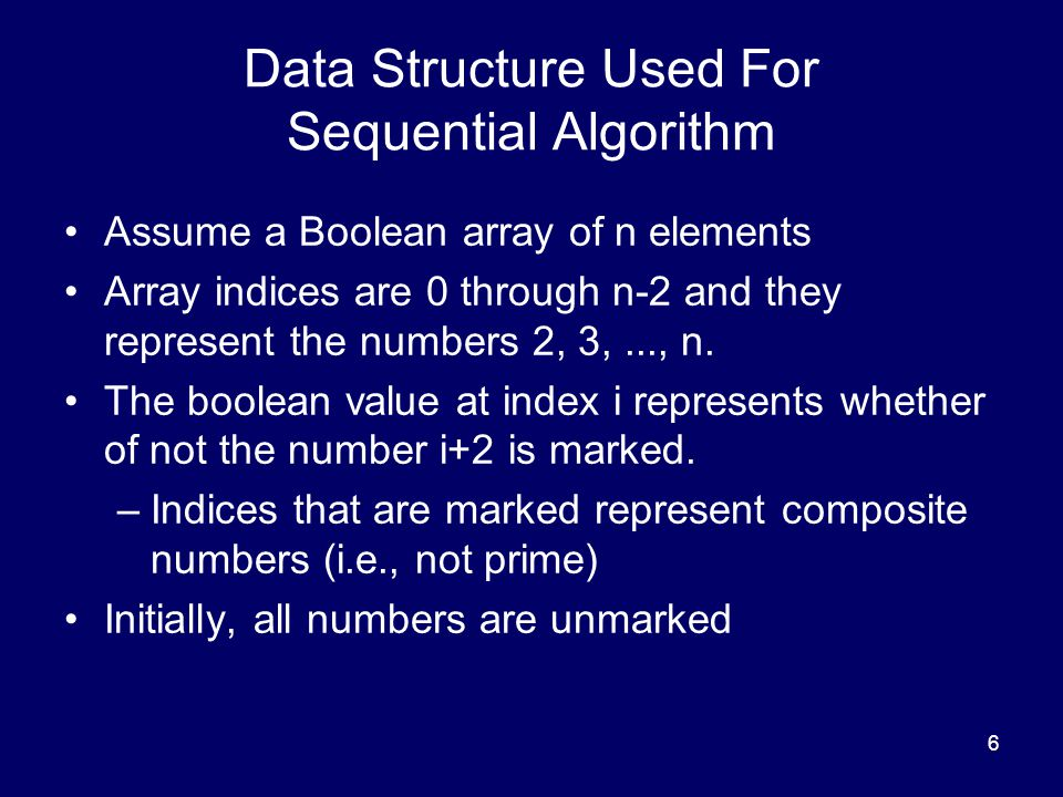 Data Structure Used For Sequential Algorithm