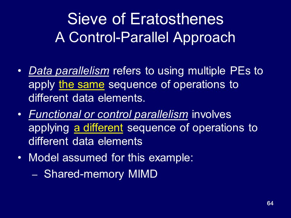 Sieve of Eratosthenes A Control-Parallel Approach