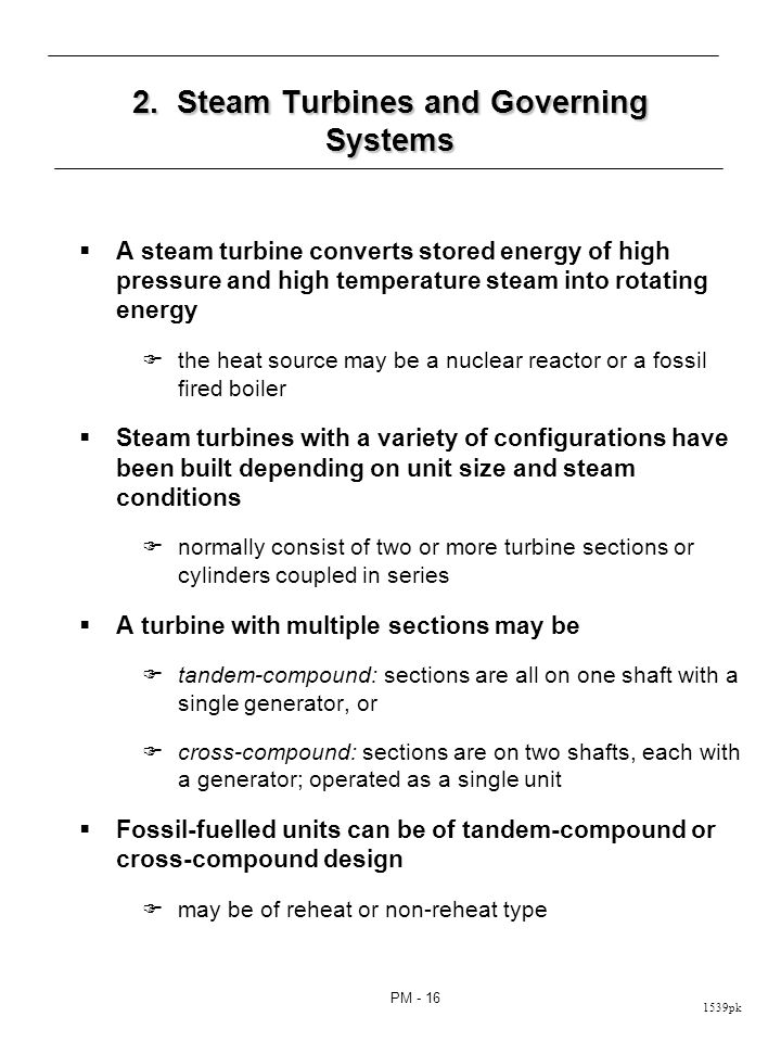 Figure 9.16: Common configurations of tandem-compound steam turbine of fossil-fueled units