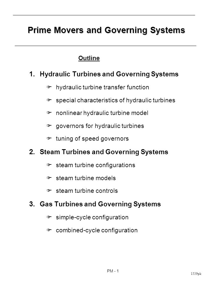 Hydraulic Turbines and Governing Systems