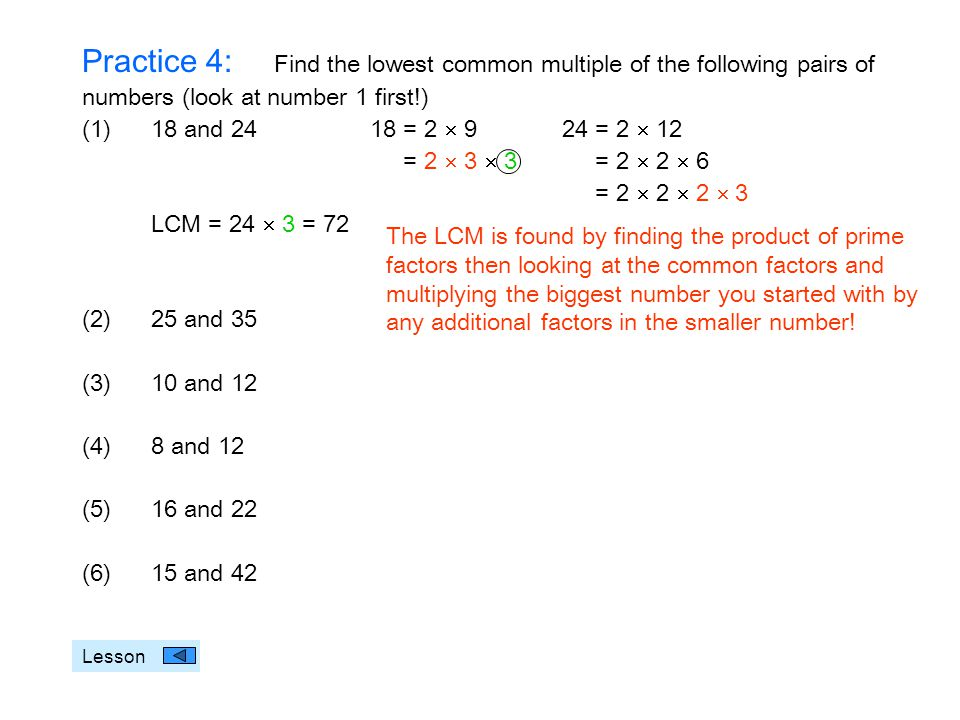 Practice 4: Find the lowest common multiple of the following pairs of